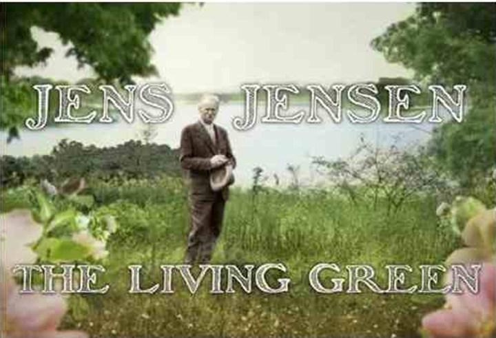 Parks pioneer Jens Jensen doc gets double exposure