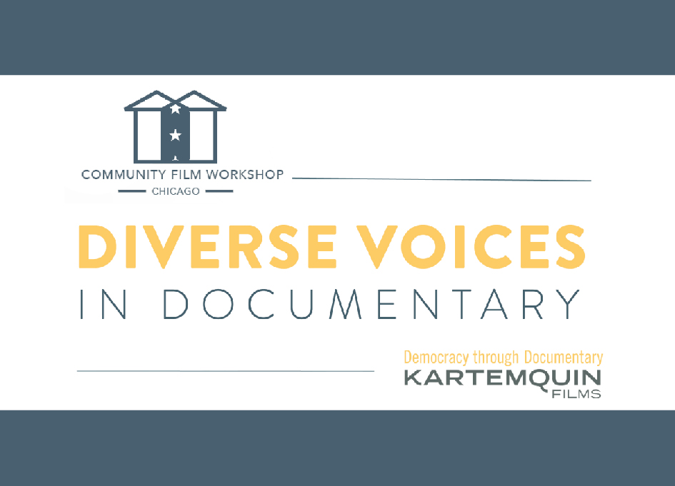 Applications open for Kartemquin Diverse Voices in Docs