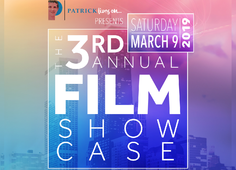 Patrick Lives On 2019 Film Showcase & Fundraiser