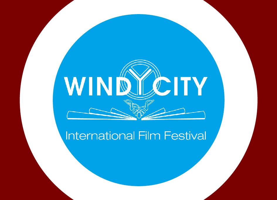 The 2019 Windy City International Film Festival