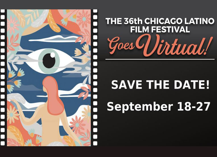 The 36th Chicago Latino Film Festival goes virtual
