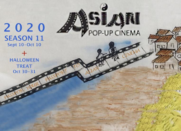 Asian Pop Up Cinema: Season 11, drive-in & streaming