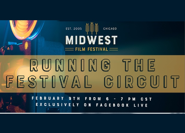 Running the festival circuit with Midwest Film Festival