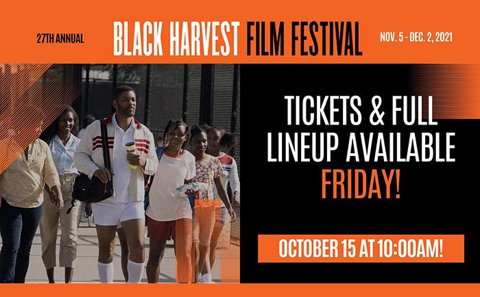 Full festival schedule for the 27th Annual Black Harvest Film Festival