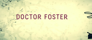 bbc doctor foster