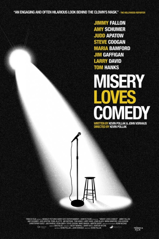 Misery Loves Comedy Poster