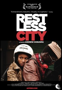 Theatrical poster for the romantic drama film Restless City, starring Osas Ighodaro Ajibade, Hervé Diese and Momo Dione. Directed by Andrew Dosunmu.