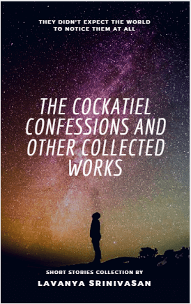 The Cockatiel Confessions and Other Collected Works