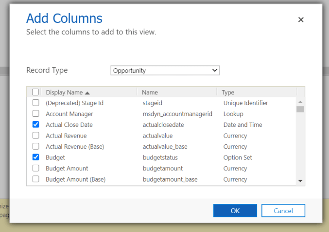 Select columns to add to the view here, then click OK.