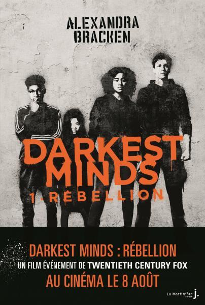 Darkest Minds Rébellion Alexandra Bracken