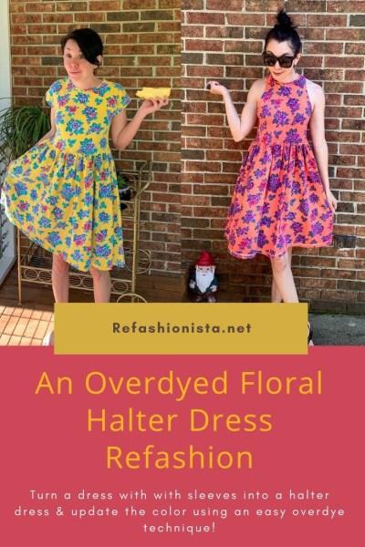 An Overdyed Floral Halter Dress DIY Refashion