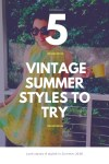 5 Vintage Summer Outfits to Try 2