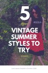 5 Vintage Summer Outfits to Try 5