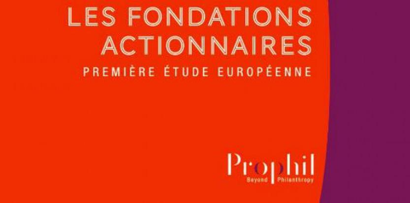 Les fondations actionnaires (éd.Prophil) Prophil