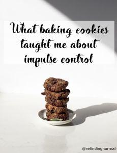 Koekjes bakken en zelfbeheersing