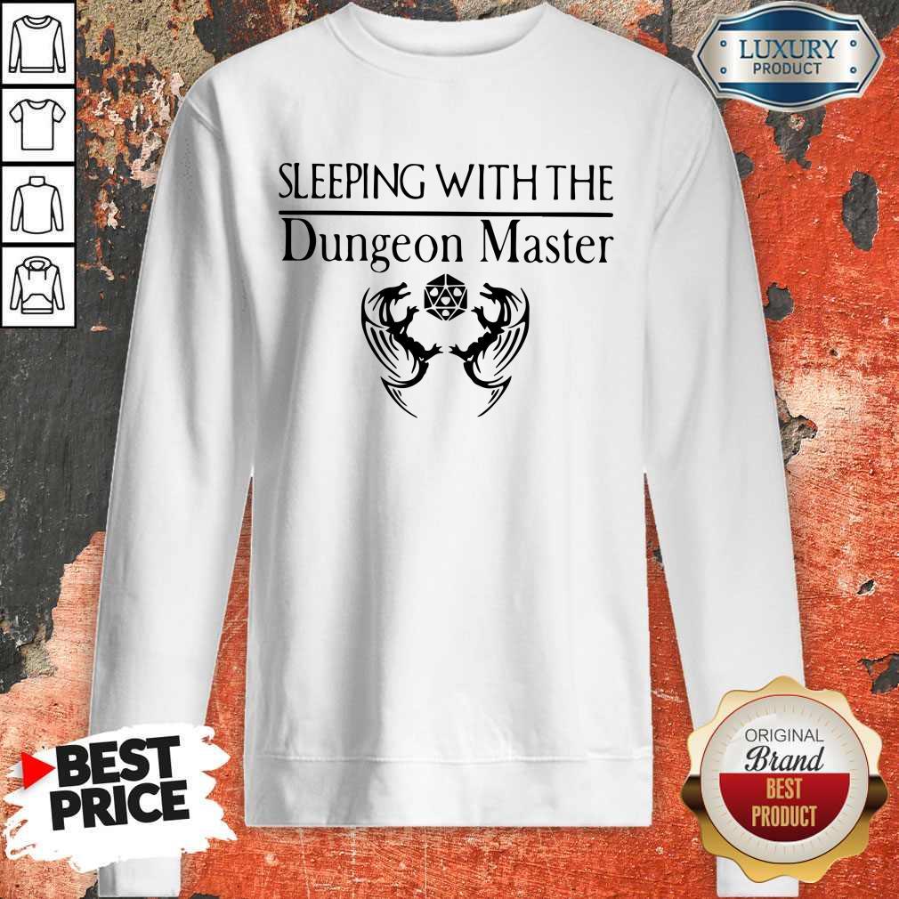 Pretty Sleeping With The Dungeon Master Sweatshirt