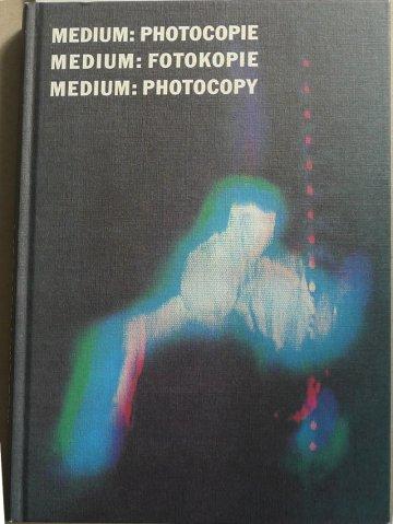 """Medium: Fotokopie"" Georg Mühleck (Hg.) Montréal, 1987"