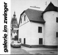 Broschüre galerie im zwinger 1976-1981. Im Zwinger St. Wendel stellte Albrecht/d. 1980 aus. Die Publikation enthält 2 Artikel.