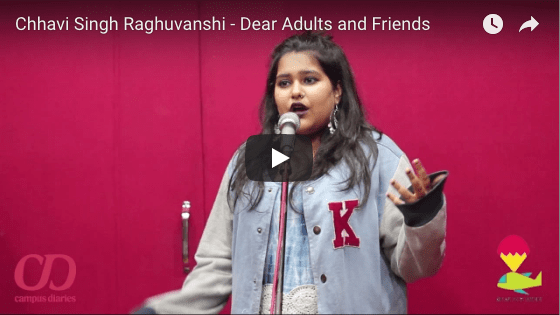 Slam Poetry: Dear Adults and Friends- Chhavi Singh Raghuvanshi