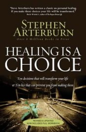 Healing is a Choice by Stephen Arterburn
