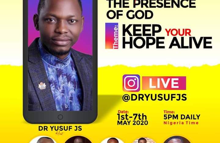 'Keep Your Hope Alive', Dr. Yusuf JS set to host an Instagram Conference this May