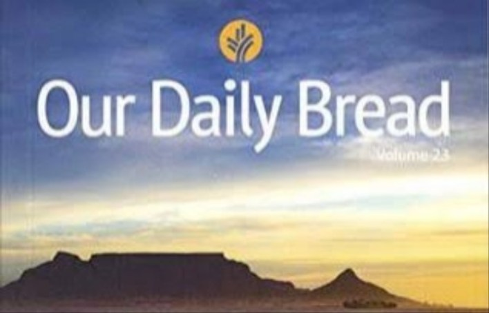 Our Daily Bread Devotional Monday 3rd May 2021 – Jesus' ...