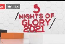 Photo of 5 Nights of Glory 22 January 2021 5NOG – Day 5