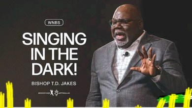 Live Daily Message T D Jakes 27 August 2021  SINGING IN THE DARK 