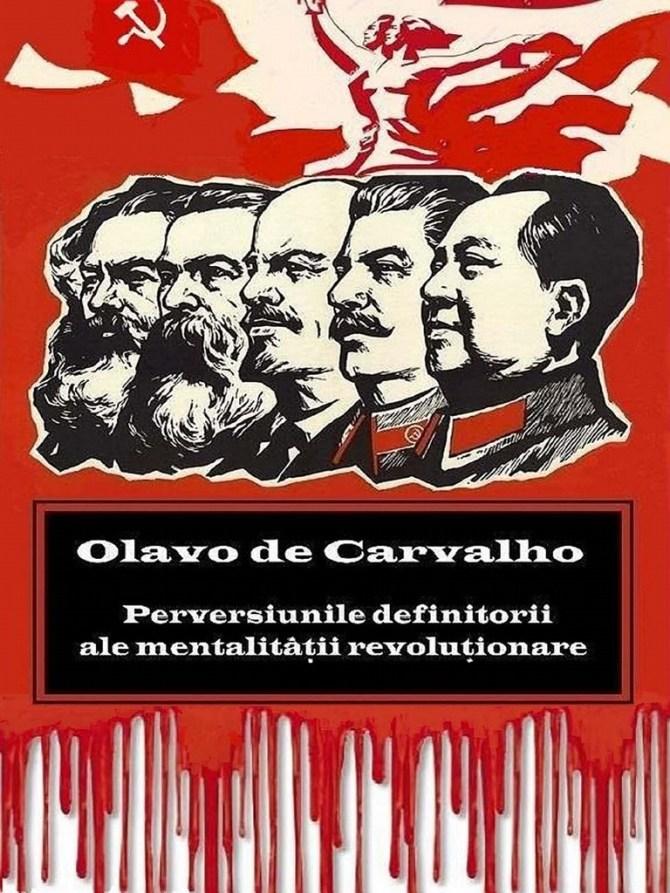 Perversiuni definitorii ale mentalității revoluționare