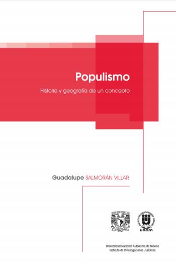 Populismo. Historia y geografía de un concepto [2021]