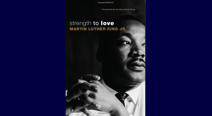 martin luther king strength to love