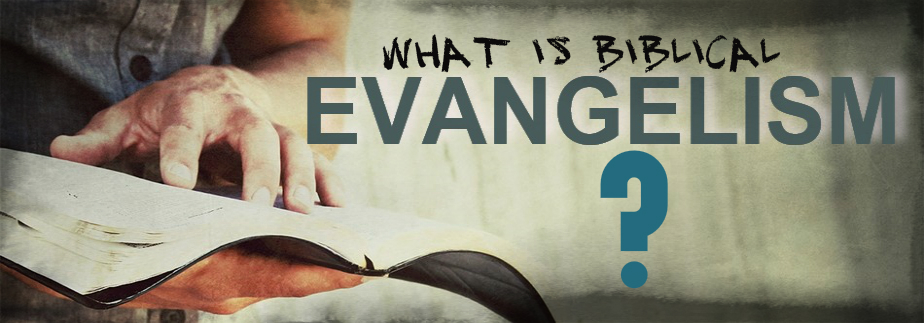 Biblical Evangelism