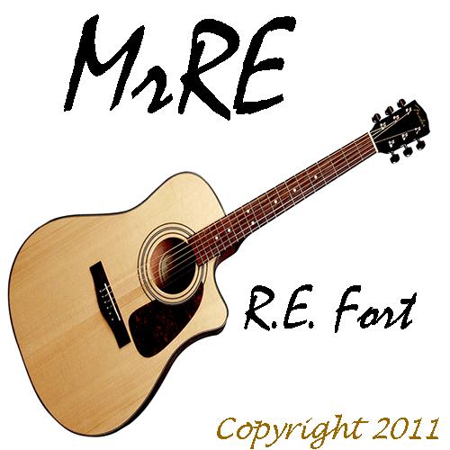 MrRE - Copyright 2011 R.E. Fort