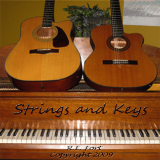 Strings and Keys - Copyright 2009 R.E. Fort
