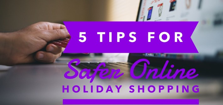 5 Tips for Safer Online Holiday Shopping
