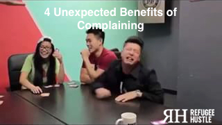 4 Unexpected Benefits of Complaining