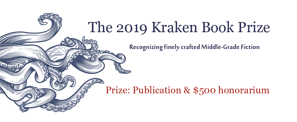 The Kraken Book Award, Recognizing finely crafted middle-grade fiction