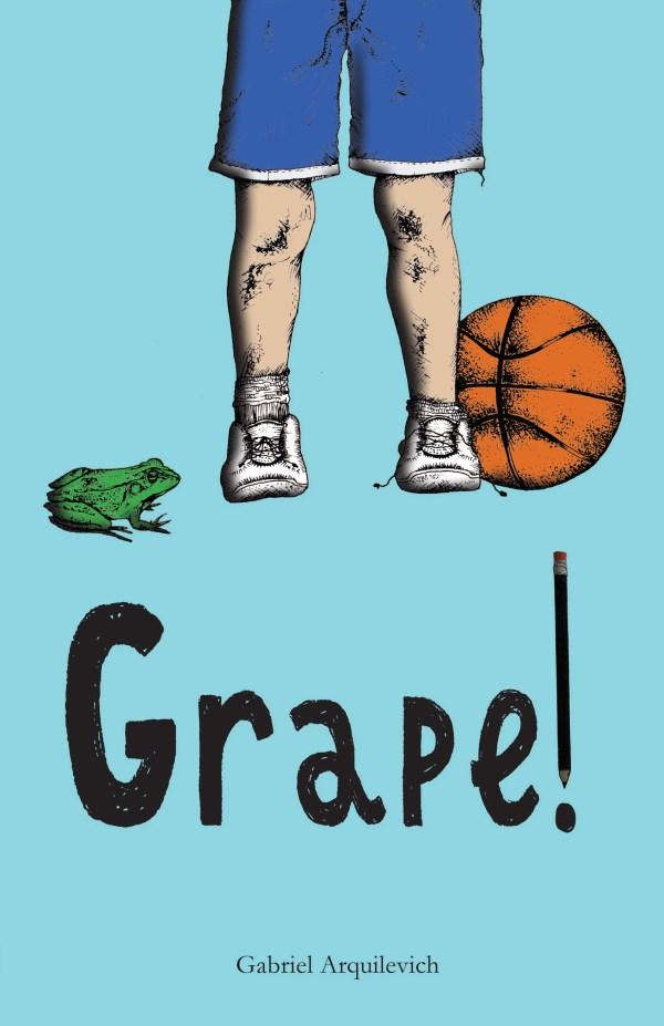 Grape! a Fitzroy Books title by Gabriel Arquilevich