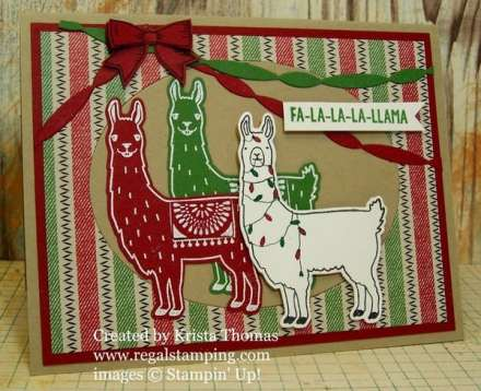 Christmas Llamas by Krista Thomas, www.regalstamping.com, all products by Stampin' Up! Fa-la-la-la Friends #142167, Birthday Fiesta Bundle #142268, Holly Berry Happiness Bundle #143505