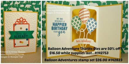 Open Me Already, Balloon Adventures & Pop-Up Thinlits, Stampin' Up