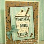 Coffee Makes Me Happy!