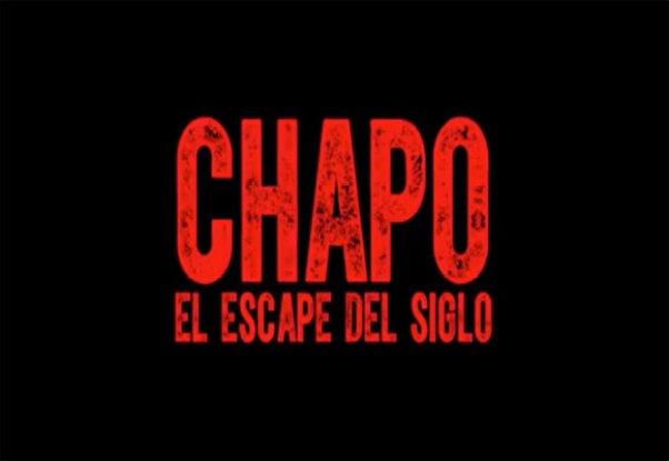 Chapo-el-escape-del-siglo