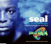 "Seal ""Fly Like an Eagle"""