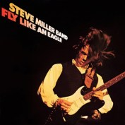 "Steve Miller Band ""Fly Like an Eagle"""