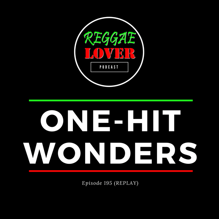 Reggae One-Hit Wonders