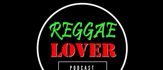 The Producers - Reggae Lover Podcast episode cover image