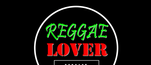 Quarantined - Reggae Lover Podcast episode image