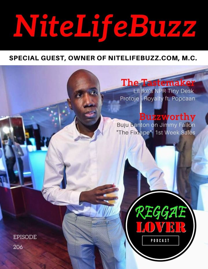 Nitelifebuzz owner MC on the reggae lover podcast