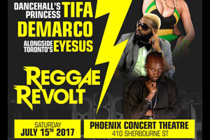 Reggae Revolt @ The Phoenix featuring live Tifa, Demarco, Eyesus 07.15.17
