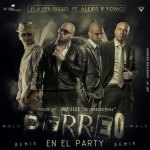 MP3: Player Sisso Ft. Alexis & Yomo – Perreo En El Party (Official Remix)